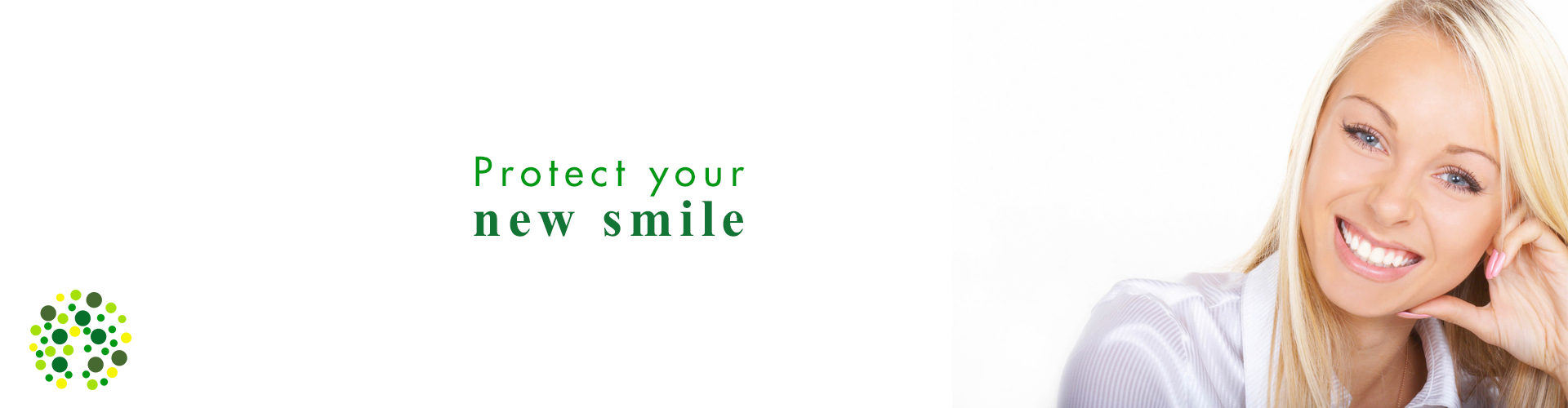 protect your new smile