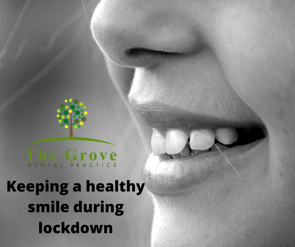 Keeping a Healthy Smile During Lockdown