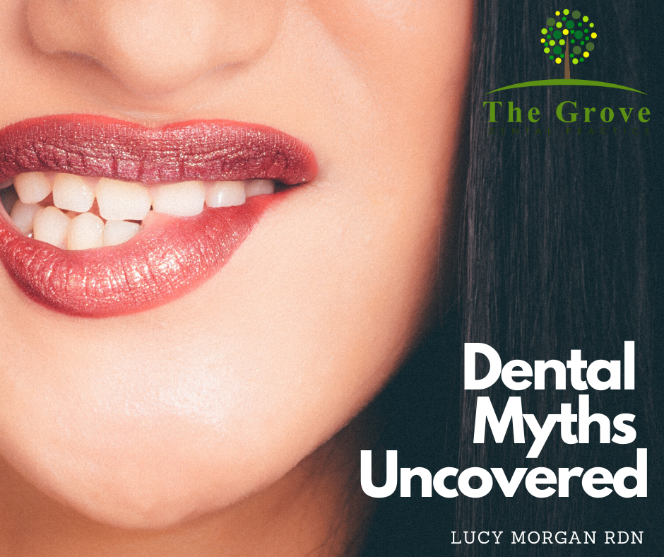 Dental Myths Uncovered!